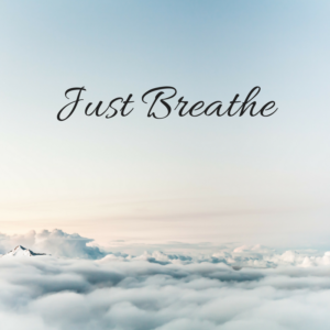 Cover photo for Just Breathe